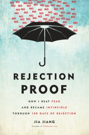 Rejection Proof guides us to think differently about what we can accomplish.